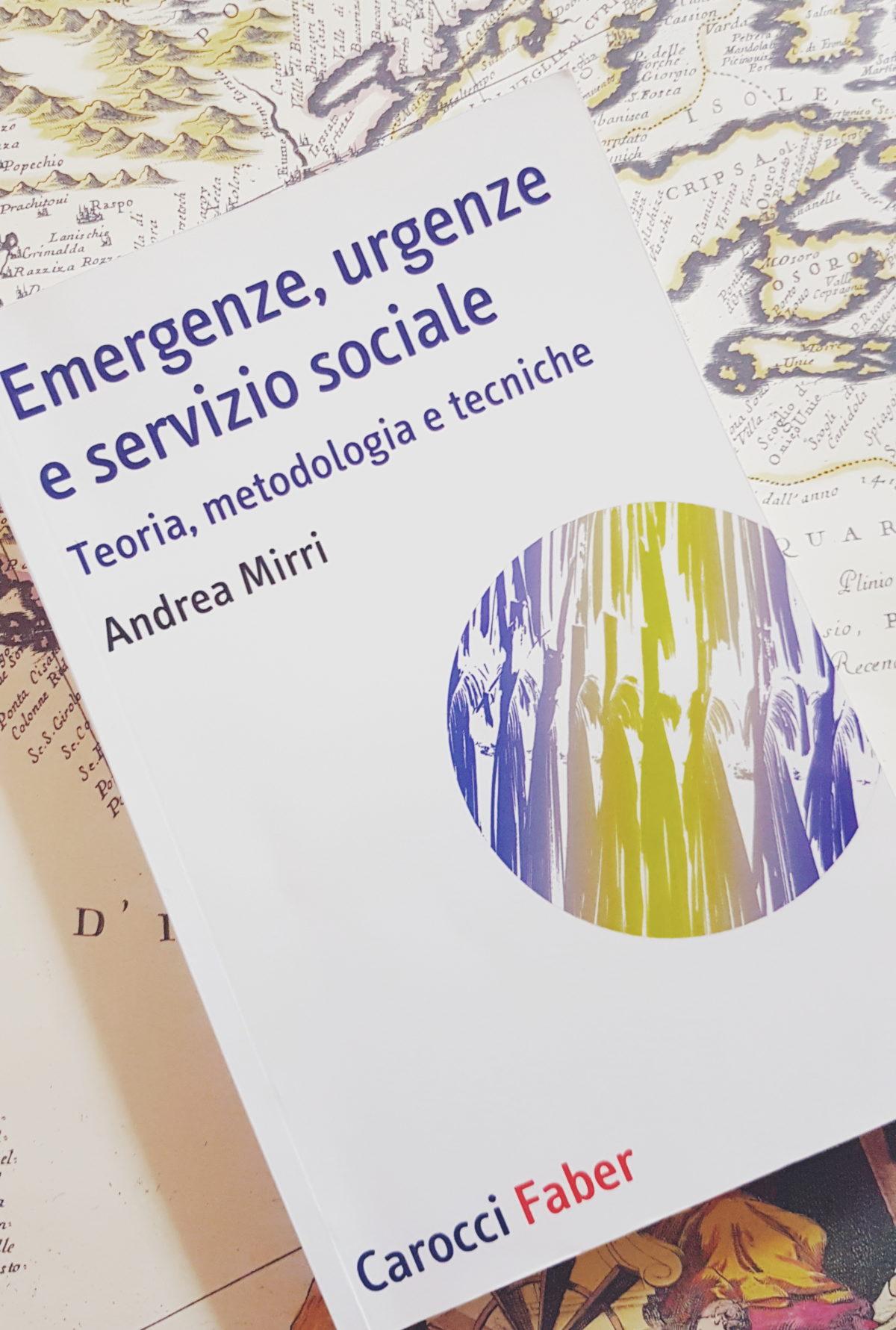 """Una nuova presentazione del volume """"Emergenze, urgenze e servizio sociale"""""""